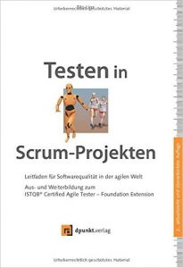 Testen in Scrum-Projekten | Auflage 2 | Coverbild